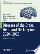 Diseases of the Brain, Head and Neck, Spine 2020–2023
