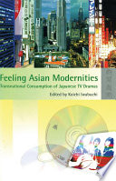 Feeling Asian Modernities