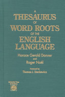 A Thesaurus of Word Roots of the English Language