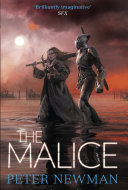 The Malice  The Vagrant Trilogy
