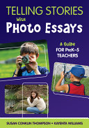 Telling Stories With Photo Essays