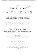 The Uncivilized Races of Men in All Countries of the World