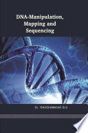 GENE CLONING AND GENOMICS (Principles and Applications)