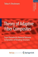 Theory of Adaptive Fiber Composites