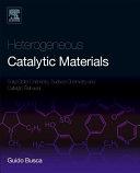 Heterogeneous Catalytic Materials