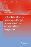 Higher Education in Germany—Recent Developments in an International Perspective
