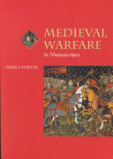 Medieval Warfare in Manuscripts