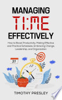 Managing Time Effectively Book