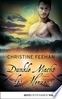 Dunkle Macht des Herzens  : Roman