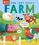 The Very Noisy FarmThe Very Noisy Farm Book