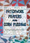Pdf Patchwork, Prayers and Corn Pudding