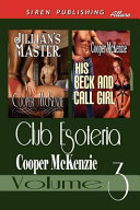 Club Esoteria, Volume 3 [Jillian's Master: His Beck and Call Girl] (Siren Publishing Allure)
