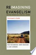 Reimagining Evangelism Participant s Guide