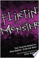 Flirtin  With the Monster