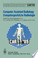 Computer Assisted Radiology   Computergest  tzte Radiologie