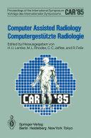 Computer Assisted Radiology / Computergestützte Radiologie