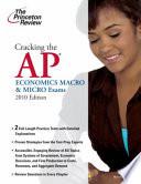 Cracking the Ap Economics Macro & Micro Exams 2010