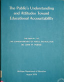 The Public s Understanding and Attitudes Toward Educational Accountability