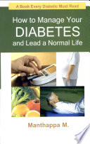 How to Manage Your Diabetes and Lead a Normal Life
