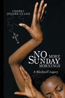 No More Sunday Mornings