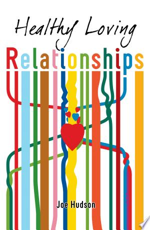 Healthy+Loving+Relationships