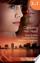 Capturing Her Heart  Royal Betrayal  Capturing the Crown  Book 4    More Than a Mission  Capturing the Crown  Book 5    The Rebel King  Capturing the Crown  Book 6   Mills   Boon By Request