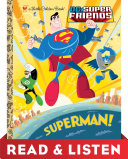 Superman! (DC Super Friends) Read & Listen Edition
