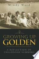 Growing up Golden