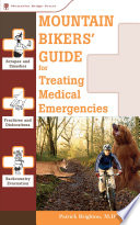 Mountain Bikers  Guide to Treating Medical Emergencies Book