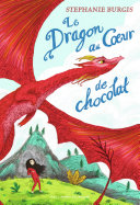Le Dragon au Cœur de chocolat [Pdf/ePub] eBook