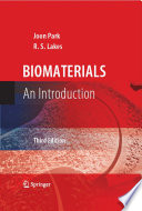 """Biomaterials: An Introduction"" by Joon Park, R. S. Lakes"