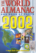 The World Almanac and Book of Facts 2002
