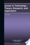 Issues in Technology Theory  Research  and Application  2013 Edition