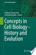 Concepts in Cell Biology   History and Evolution Book