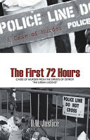 A Case of Murder - the First 72 Hours