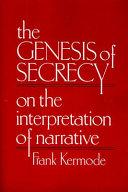 The Genesis of Secrecy