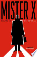 Mister X The Archives