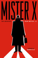 Mister X: The Archives Pdf