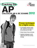 Cracking the AP Calculus AB   BC Exams  2012 Edition Book