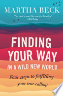 Finding Your Way In A Wild New World Book
