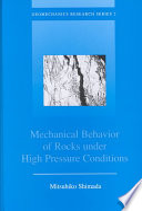Mechanical Behaviour of Rocks Under High Pressure Conditions