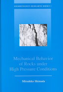 Mechanical Behaviour of Rocks Under High Pressure Conditions