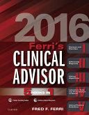 Ferri s Clinical Advisor 2016 E Book