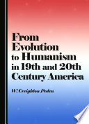 From Evolution To Humanism In 19th And 20th Century America