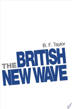 Free Download The British New Wave PDF - Writers Club