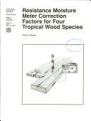 Resistance Moisture Meter Correction Factors for Four Tropical Wood Species