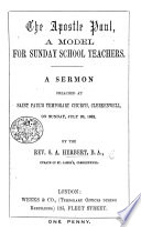 The Apostle Paul a Model for Sunday School Teachers  A Sermon  on 1 Cor  Xi  1   Etc