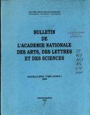 Bulletin de l'Académie nationale des arts, des lettres et des sciences