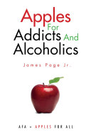 Apples for Addicts and Alcoholics ebook