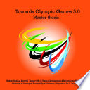 Towards Olympic Games 3 0